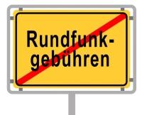 """Ortsausgangsschild """"Rundfunkgebühren"""""""
